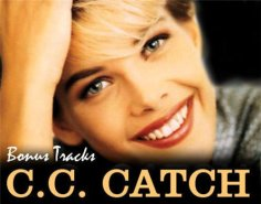 C. C. Catch – Strangers By Night