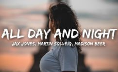 Europa (Jax Jones & Martin Solveig) – All Day and Night with Madison Beer (official video)