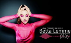 Betta Lemme – Play (Official Video) [Ultra Music]